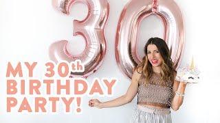 My 30th Birthday Party | BEST Unicorn Cake Ever!