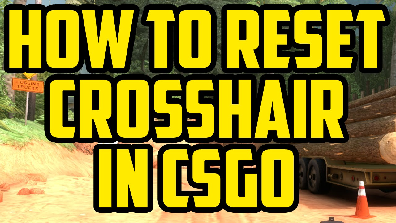 How To Reset Crosshair In Cs:go 2015 How To Get The Cs:go