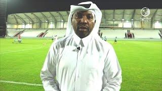 قناة لخويا | محمد السليطي: مواجهات ودية قوية للفريق في المعسكر الخارجي