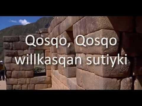 Himno al Cusco - Qosqo en Quechua - Letras Karaoke Subtitulos