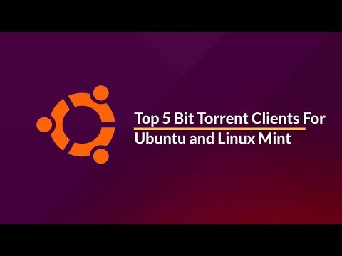Top 5 Bit Torrent Clients For Ubuntu And Linux Mint