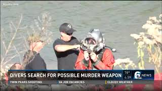 Divers search for possible murder weapon