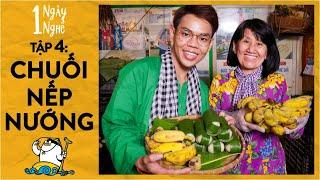 1 Ngày Học Nghề Làm Chuối Nếp Nướng | 1 Ngày 1 Nghề | Oops Banana V10g 196