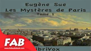 Les Mystères de Paris Tome 1 Part 1/2 Full Audiobook by Eugène SUE by Action & Adventure Fiction