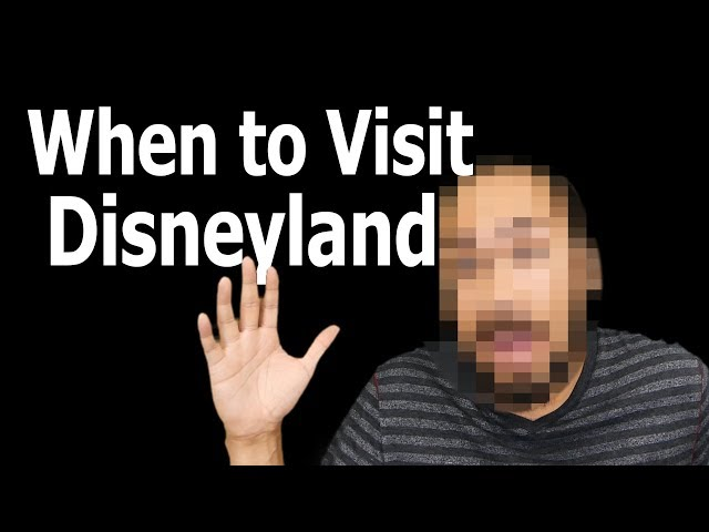 Best Time to Visit Disneyland - How to Disney