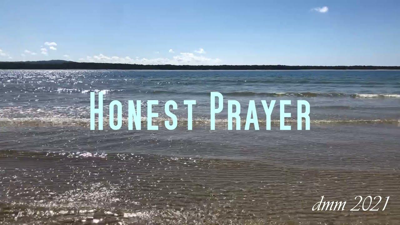 Honest Prayer - using God's Word