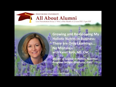 AAA: Growing and Re-Growing my Holistic Nutrition Practice with Karen Roth, MS, CNC