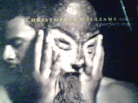 CHRISTOPHER WILLIAMS - I'M NOT A PERFECT MAN 1995.wmv