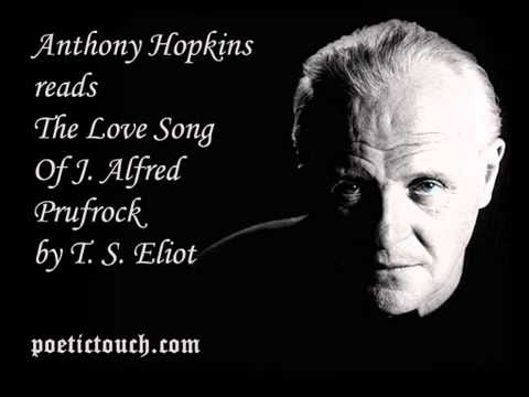 The Love Song Of J  Alfred Prufrock  T S  Eliot  Read by Anthony Hopkins   YouTube