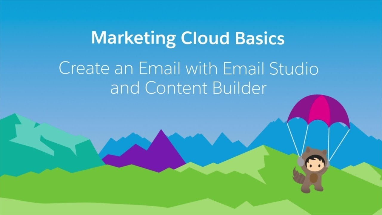 Email Studio & Content Builder - Create an Email