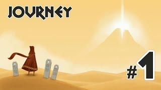 Journey {Путешествие} -  #1 Начало пути