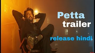 Petta Trailer release Hindi Top open facts