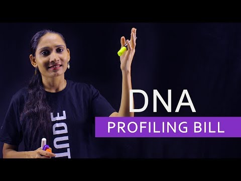 DNA Profiling Bill - Learn about Human DNA Profiling Board &  DNA Data Bank - Current affairs 2018