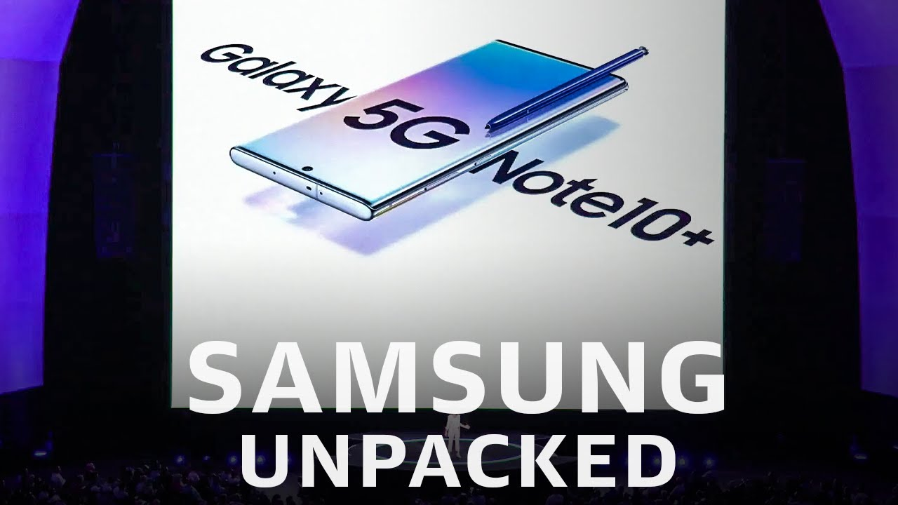 Samsung Galaxy Unpacked 2019 in 12 minutes: Note 10 is here