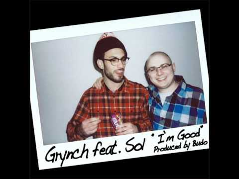 I'm Good- Grynch feat. Sol