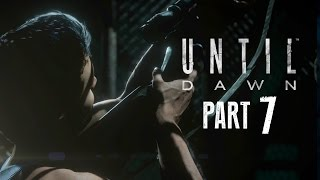 Until Dawn Walkthrough Gameplay Part 7 - THE CHASE (PS4 Gameplay)