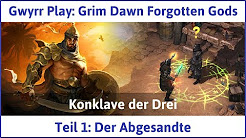 Grim Dawn Forgotten Gods [vollendet]