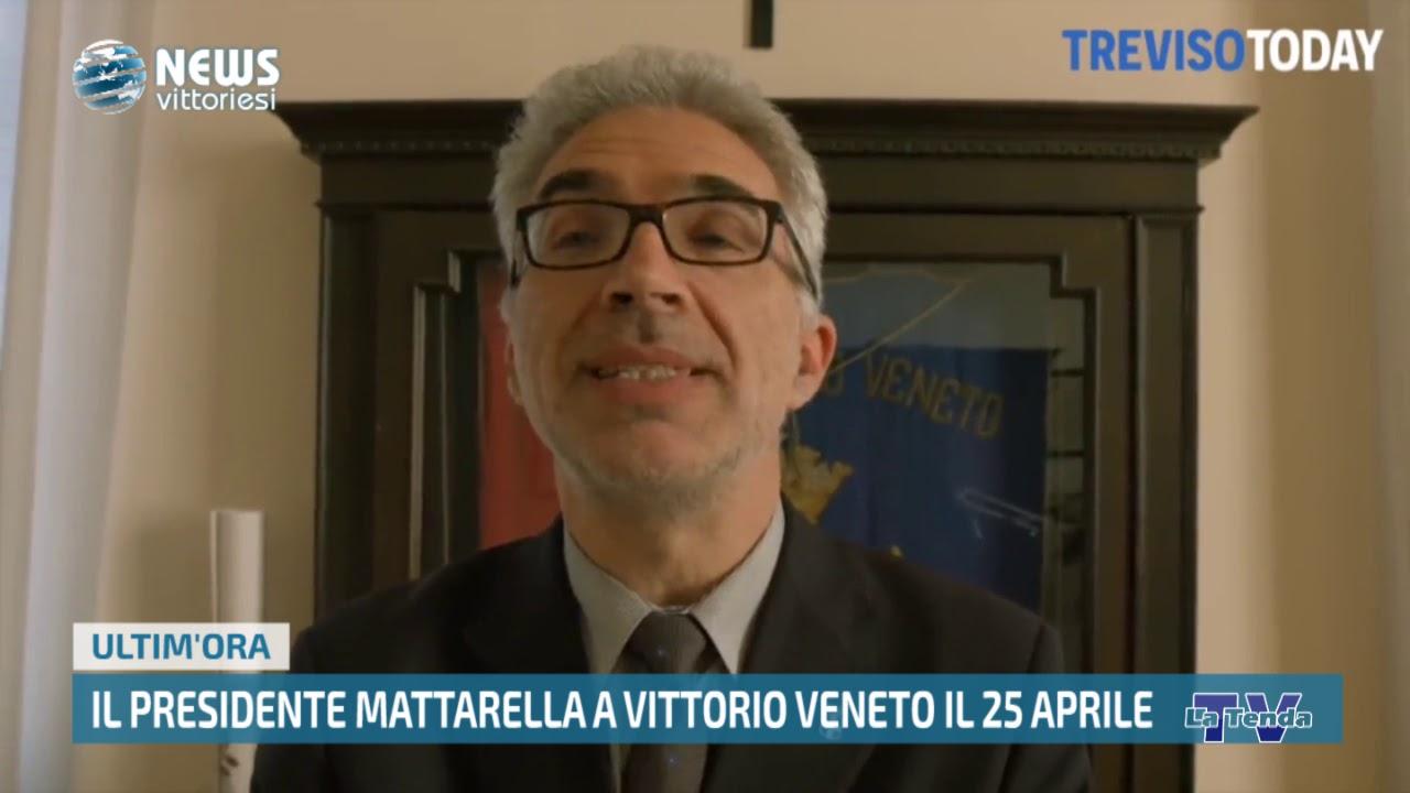 News Vittoriesi - Il Presidente Mattarella a Vittorio Veneto il 25 aprile