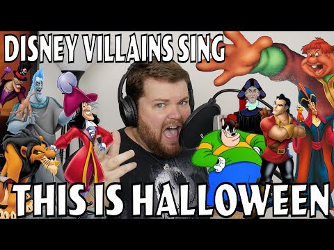 Disney Villains Sing this is Halloween