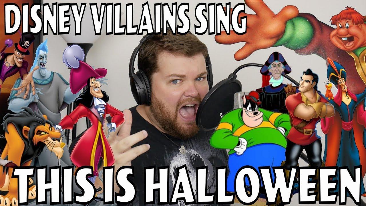 disney villains sing this is halloween - youtube