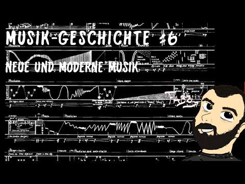 MUSIKGESCHICHTE #6 - Neue und Moderne Musik