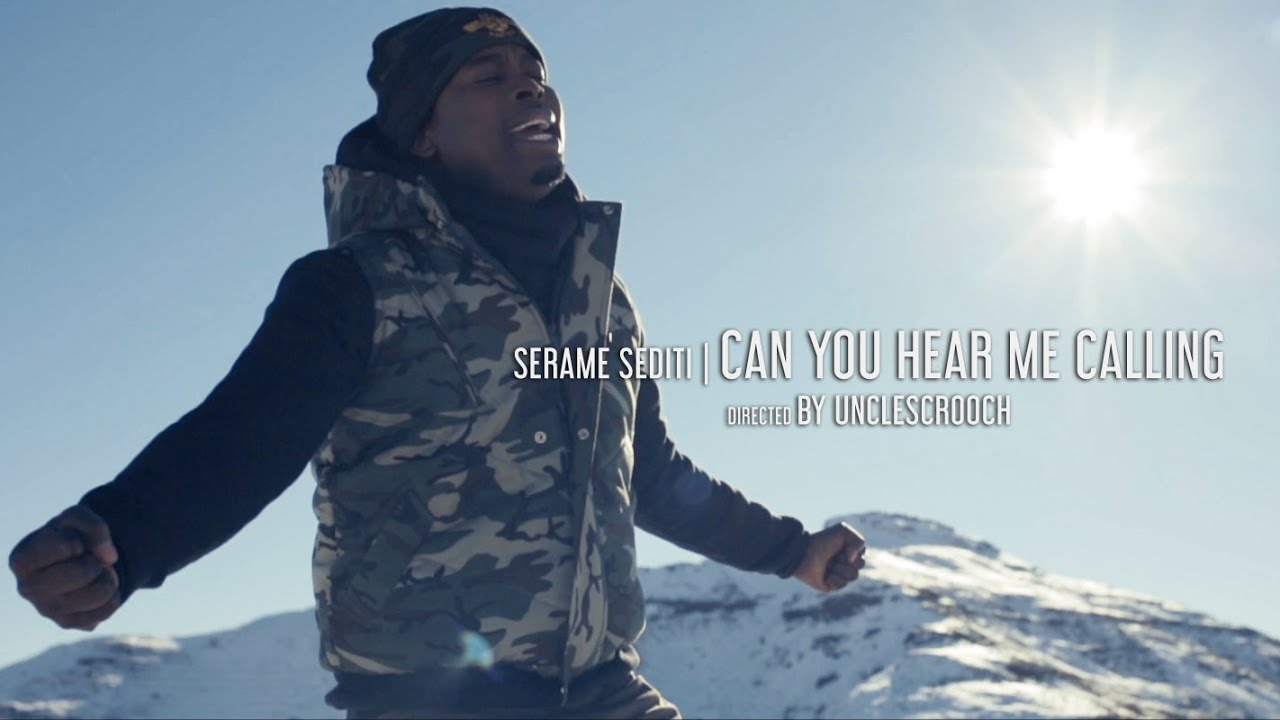 Serame Sediti | Can You Hear Me Calling (Official Music Video)