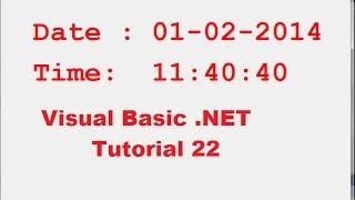 Visual Basic .NET Tutoriel 22 - Comment afficher la Date Actuelle et l'Heure dans VB.NET