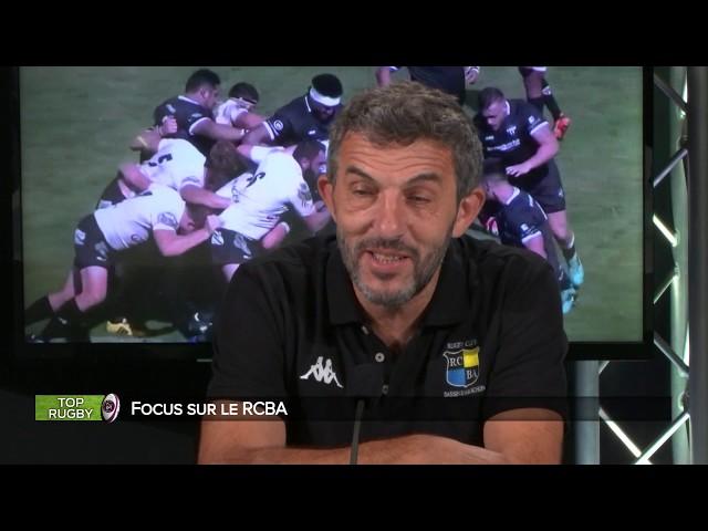 Top Rugby   Focus sur le RCBA