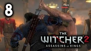 The Witcher 2 Gameplay - Fight Club, Witcher Style! - Part 8