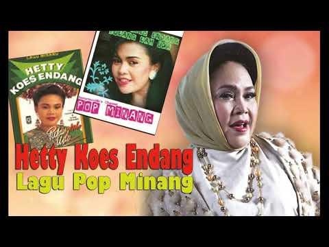 Hetty Koes Endang Lagu Pop Minang Lagu Daerah HIts Saat ini