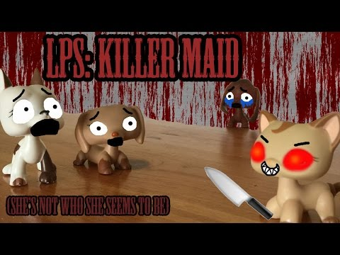 LPS: Killer Maid (She's Not Who She Seems To Be)