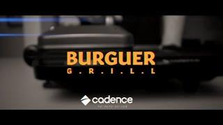 Conheça o Grill Burguer 3 em 1 Cadence