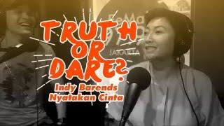 Truth Or Dare - Indy Barends Nyatakan Cinta