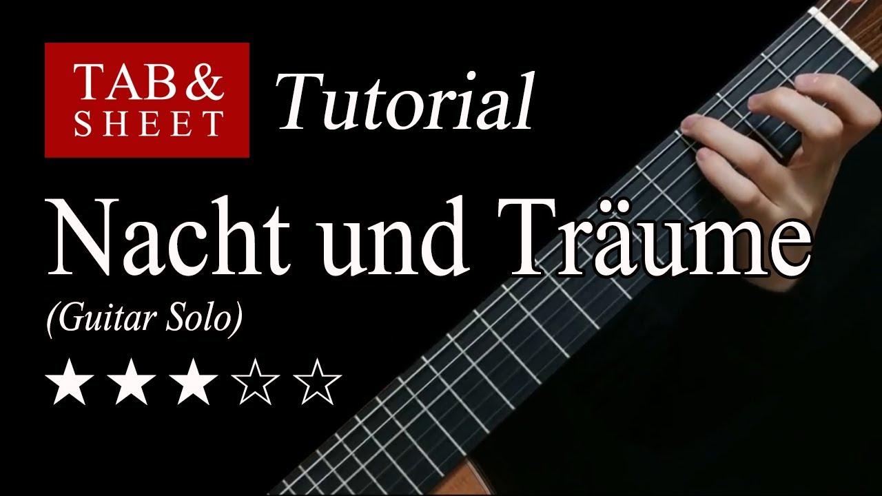 Nacht und Träume (Solo) - Guitar Lesson + TAB