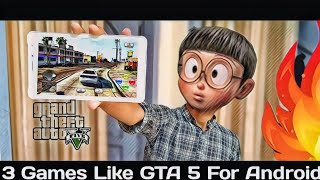 Top 3 Android Games Like GTA 5 2020 | Top 3 games like GTA 5 For Android | GTA 5 On Android