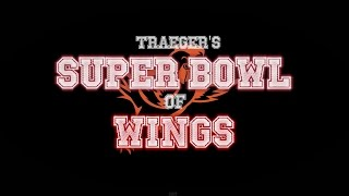 How To Make A Super Bowl Of Chicken Wings By Traeger Grills