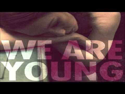 Fun - We Are Young + Free Download