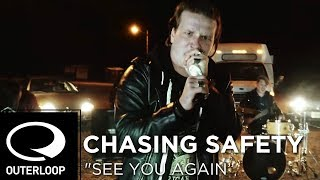 Chasing Safety - See You Again (Cover) [Official Music Video]