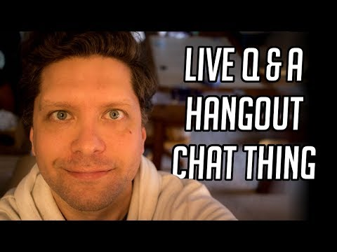 Hangout Q & A, Chat Thing