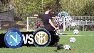 NAPOLI-INTER FOOTBALL CHALLENGES!