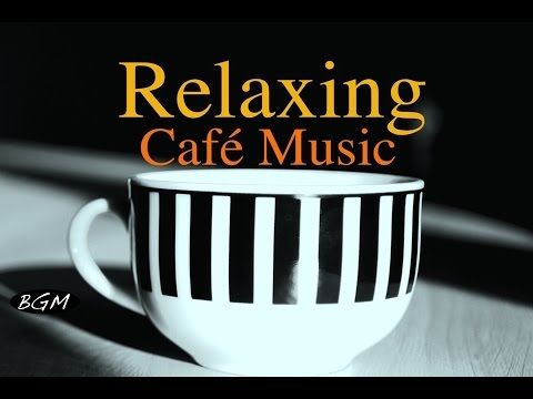 CAFE MUSIC - Relaxing Jazz & Bossa Nova - Piano & Guitar Ins