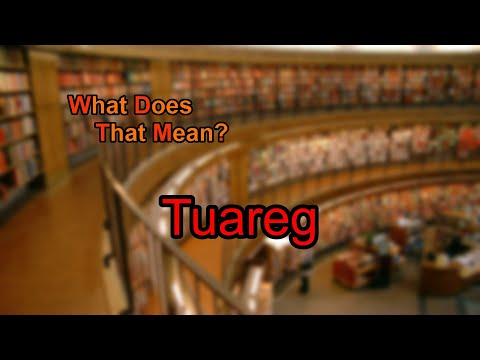 What does Tuareg mean?