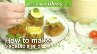 How To Prepare Vegetable Jello