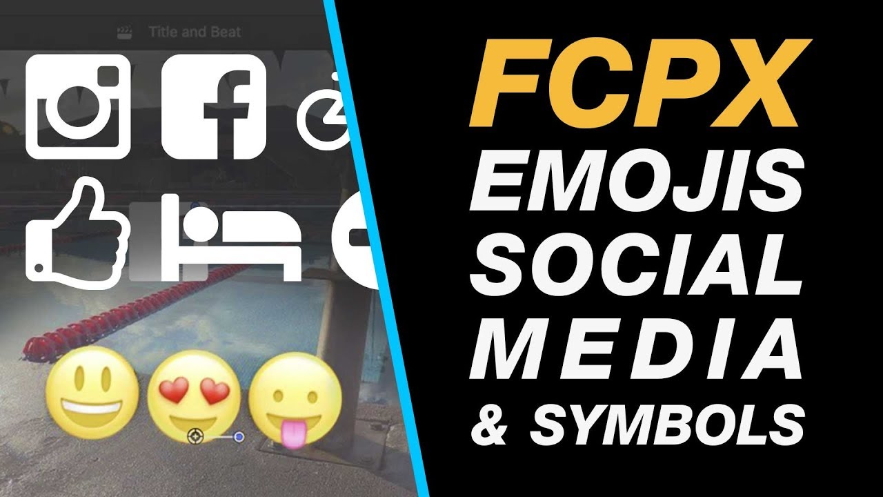 Final Cut Pro X: Add Emojis, Facebook, Instagram and Other Social Media  Icons to Your Edit