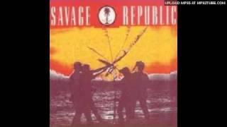 Savage Republic - Spice Fields