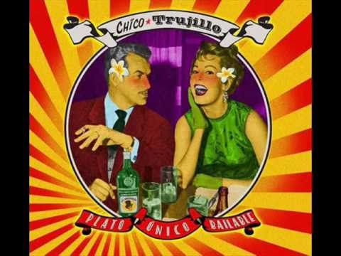 Chico Trujillo - Plato único bailable (Full Album)