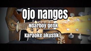 Ojo Nangis Ndarboy Genk Karaoke Gitar Akustik Vrsi Woro Widowati