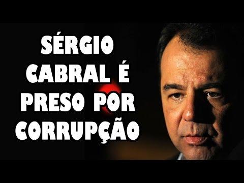 SERGIO CABRAL É PRESO POR CORRUPÇÃO