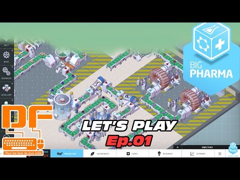 Big Pharma - Let's Play Ep.01 [FR] || On devient millionaire