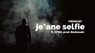Piekielny - Je*ane Selfie | ft. KPSN, DJ Ace, prod. Bedwaem | ADIOS LP